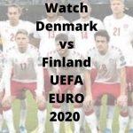 Watch Denmark vs Finland UEFA EURO 2020 (2)