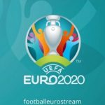 UEFA Euro 2020 Live Stream