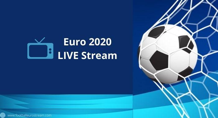 Euro 2020 Live stream