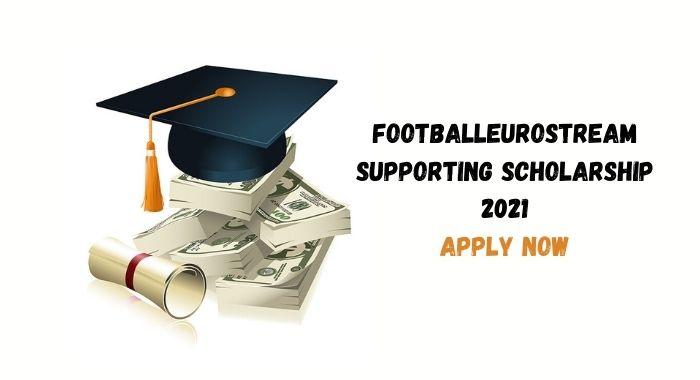 footballeurostream scholarship