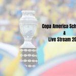 Copa America Schedule