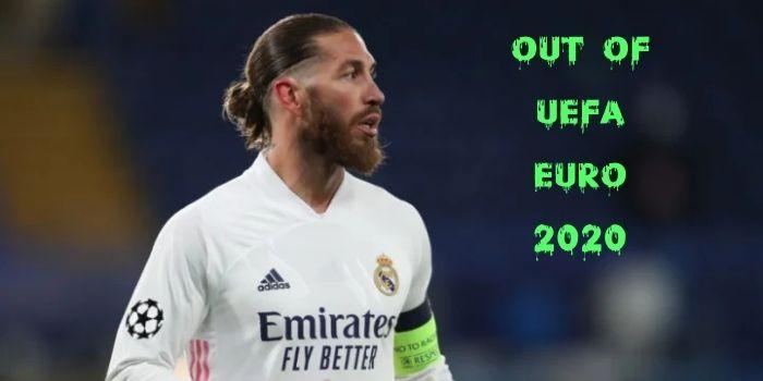 Sargio Ramos Out of UEFA EURO 2020