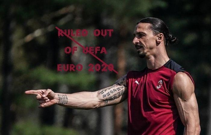 Zlatan Ibrahimovic ruled out of UEFA Euro 2020