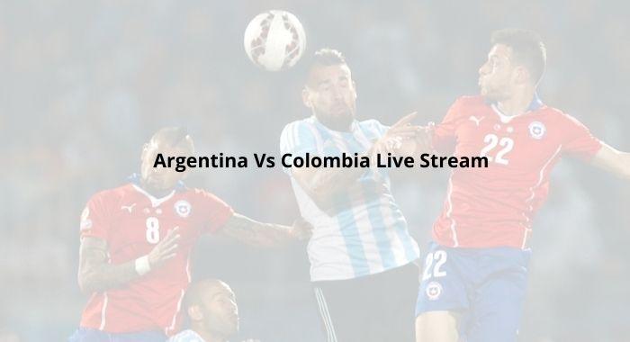 Argentina Vs Colombia Live Stream