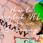 How to watch NFL live in Germany