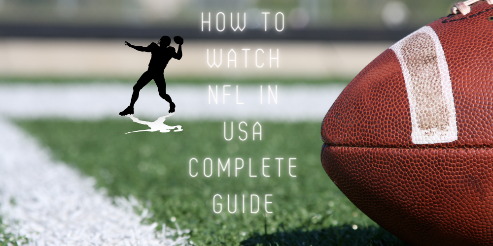 How to watch nfl in USA