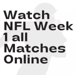 how to watch nfl week 1 all matches
