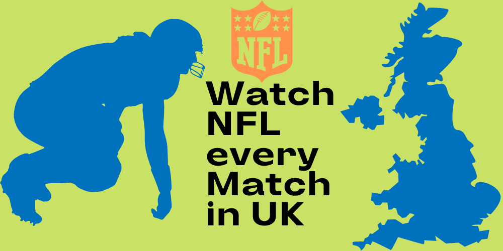 How to watch NFL in UK
