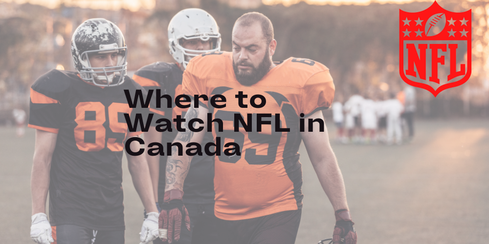 How to Watch NFL in Canada