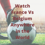 France vs Belgium UEFA Nations League